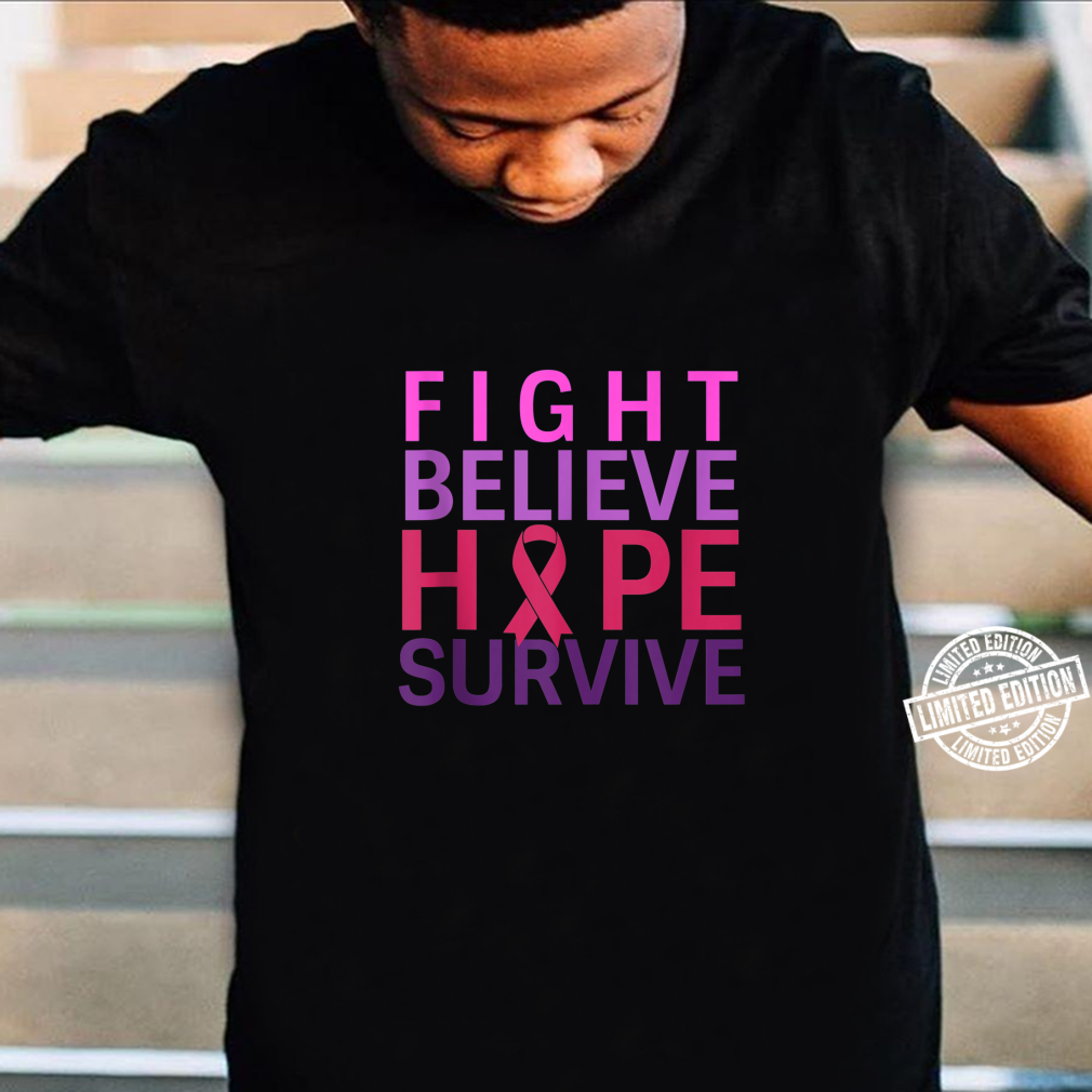 Believe There Is Hope Breast Cancer Awareness T-Shirt