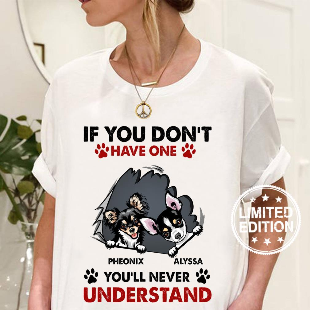 If you don't have one pheonix alyssa you'll never understand shirt