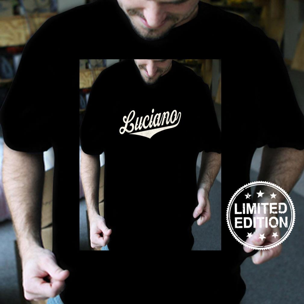 Luciano Name, Retro Vintage Luciano Given Name Shirt