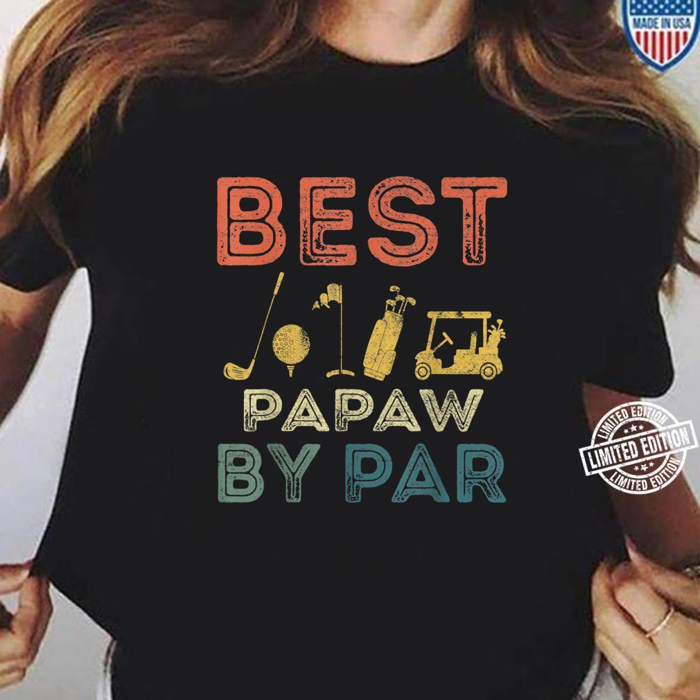 Mens Best Papaw By Par Father's Day Golf Golfing Shirt ladies tee