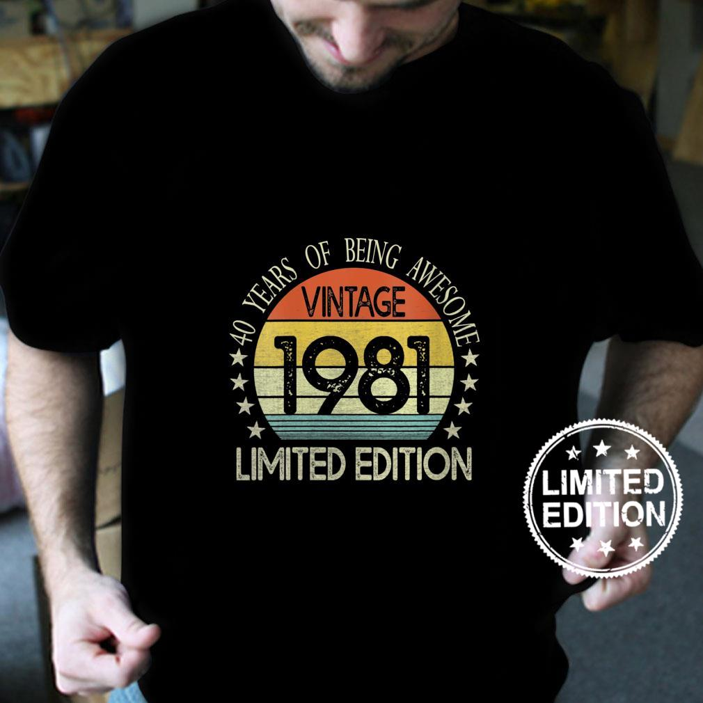 Womens 40 Year Old Vintage 1981 Limited Edition 40th Birthday Shirt