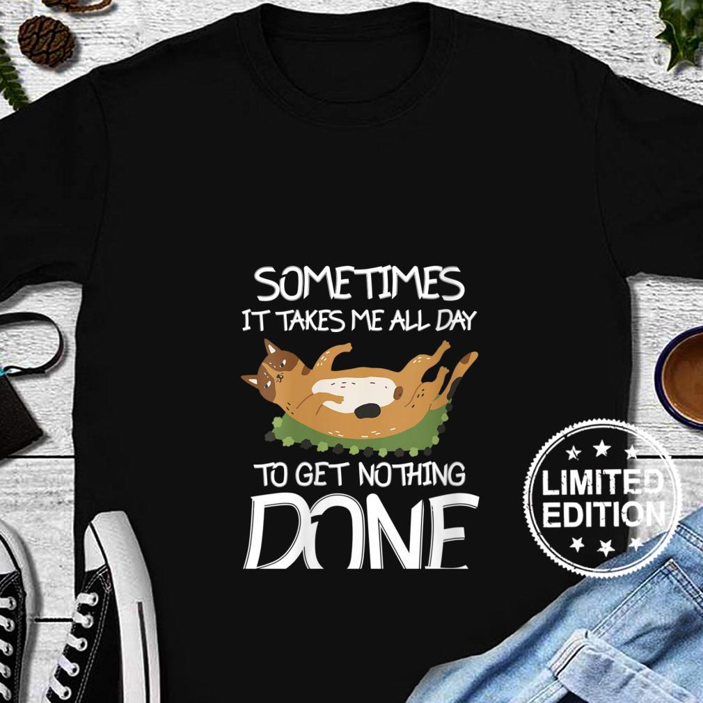 Womens Sometimes It Takes Me All Day To Get Nothing Done Cat Lazy Shirt long sleeved