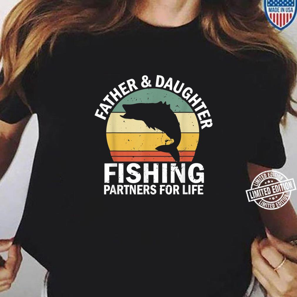 Mens Vintage Fisherman Dad and Daughter Fishing Partners For Life Shirt ladies tee