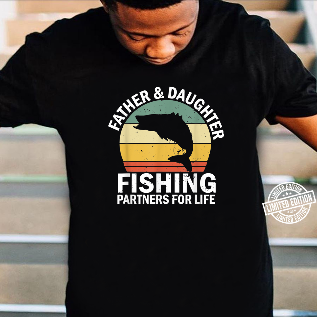 Mens Vintage Fisherman Dad and Daughter Fishing Partners For Life Shirt